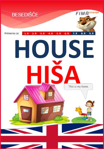 HOUSE - Hiša