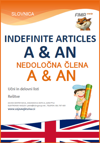 Indefinite articles A & AN - Nedoločna člena A in AN