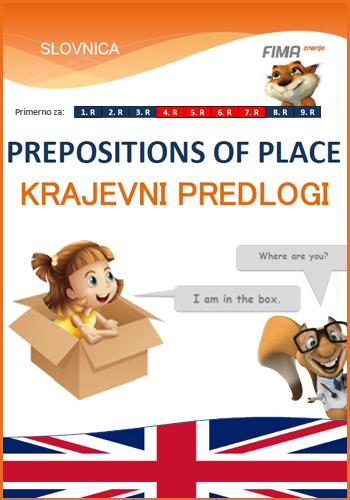 PREPOSITIONS OF PLACE – Krajevni predlogi - 4. razred