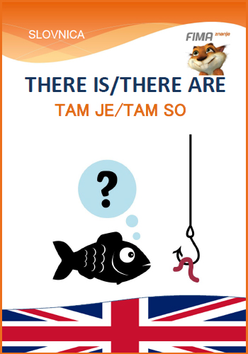 THERE IS / THERE ARE - Tam je / Tam so